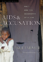 AIDS & Accusation: Haiti and the Geography of Blame (1993)