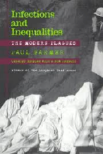 Infections and Inequalities: The Modern Plagues (2003)