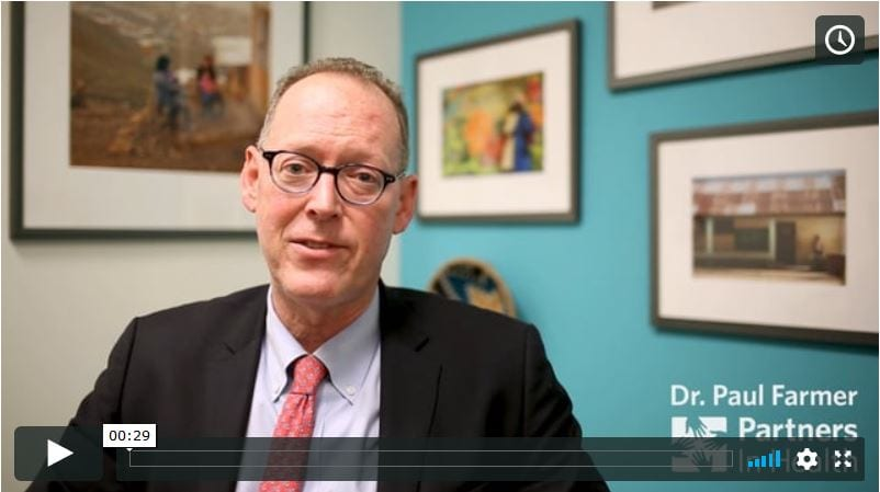 VIDEO: A message from Dr. Paul Farmer