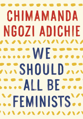 Book cover of We Should All Be Feminists